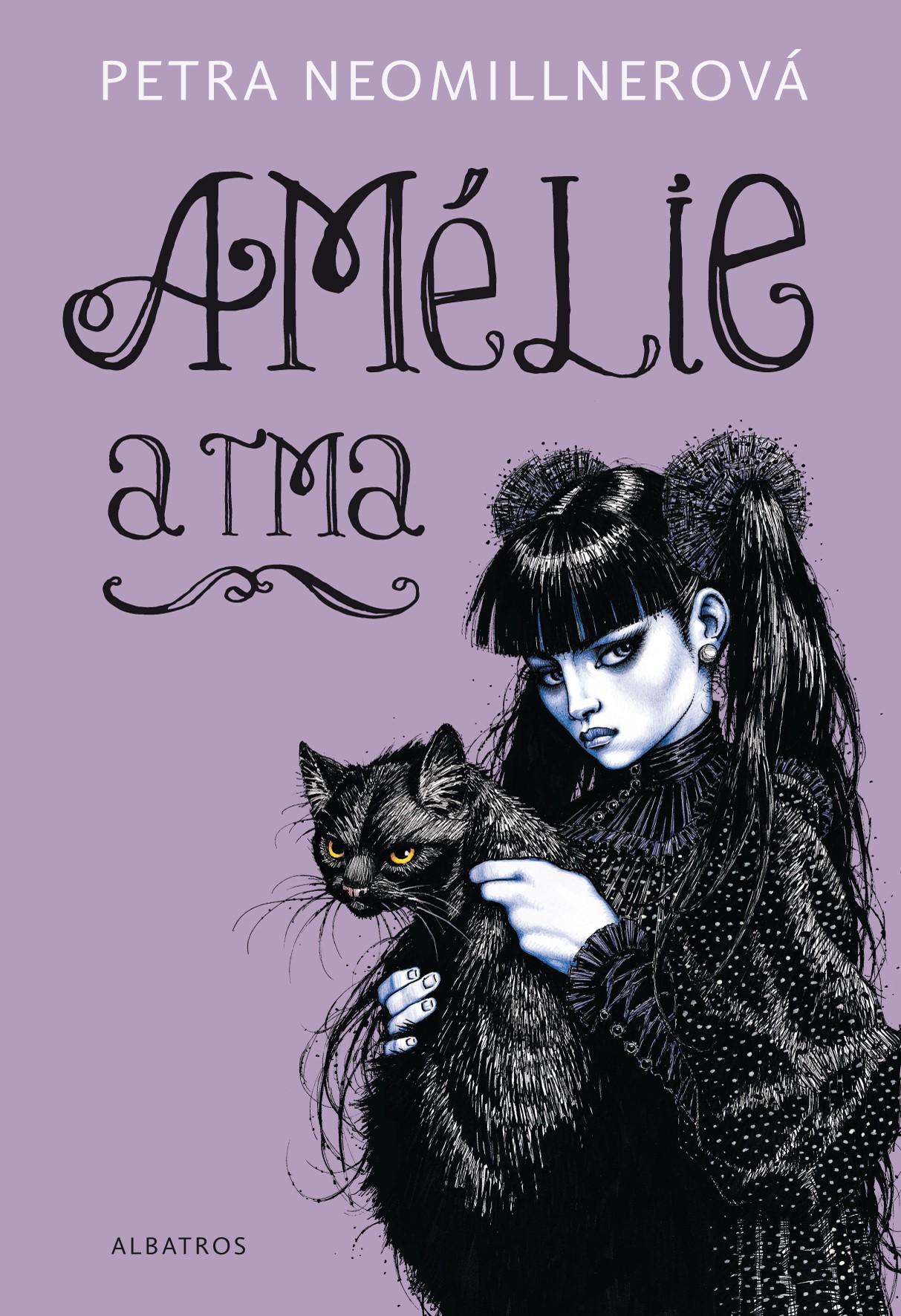 Amélie a tma   Petra Neomillnerová