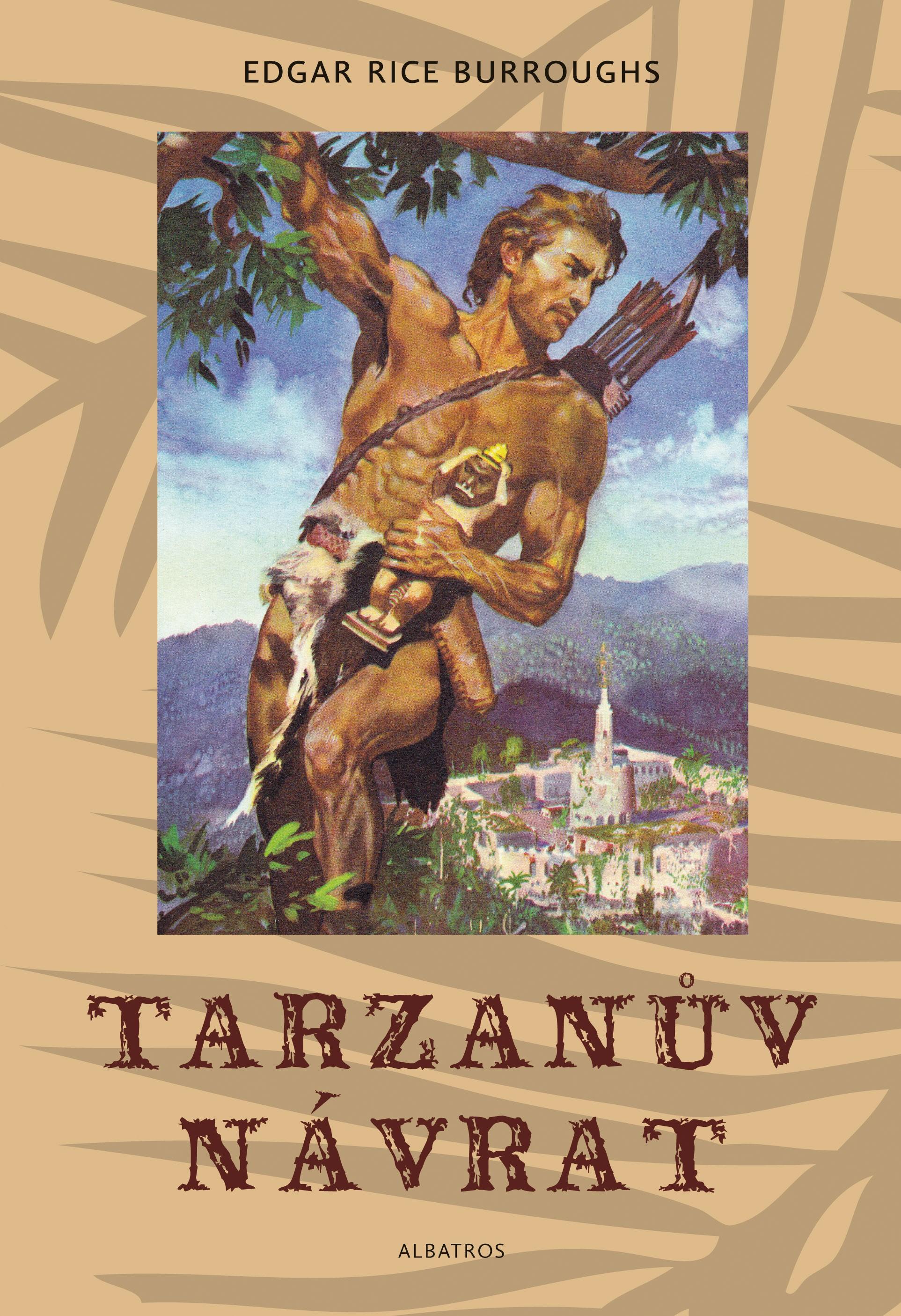Tarzanův návrat | Edgar Rice Burroughs, Zdeněk Burian