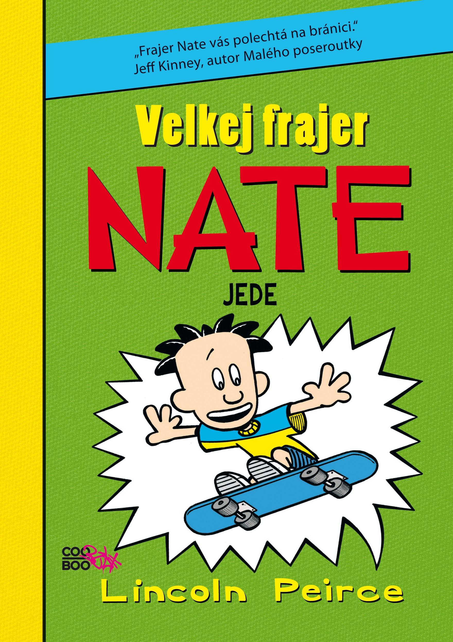 Velkej frajer Nate 3 | Lincoln Peirce