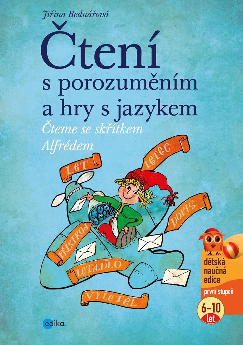 Čtení s porozuměním a hry s jazykem   Richard Šmarda, Jiřina Bednářová