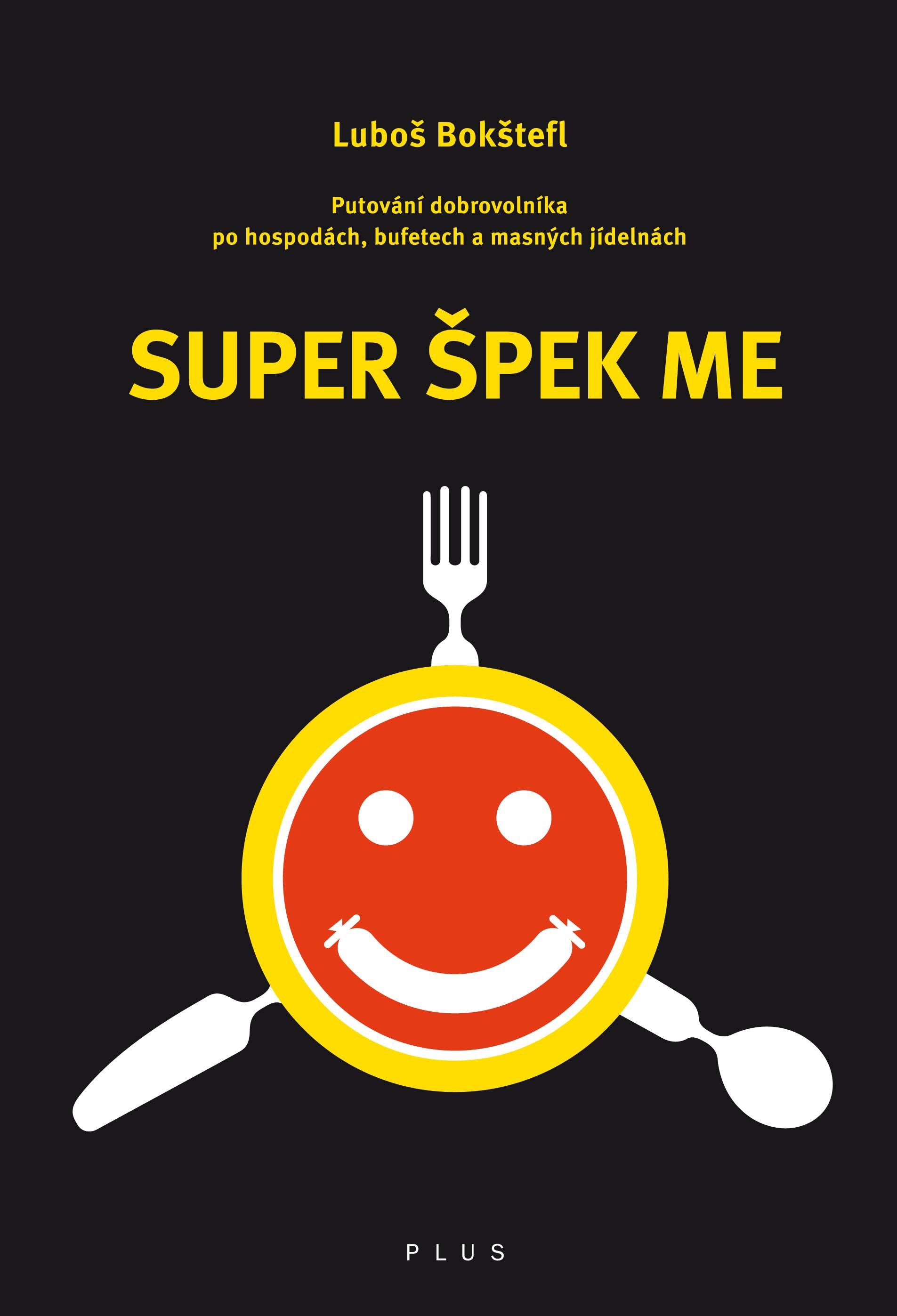 Super Špek Me | Luboš Bokštefl