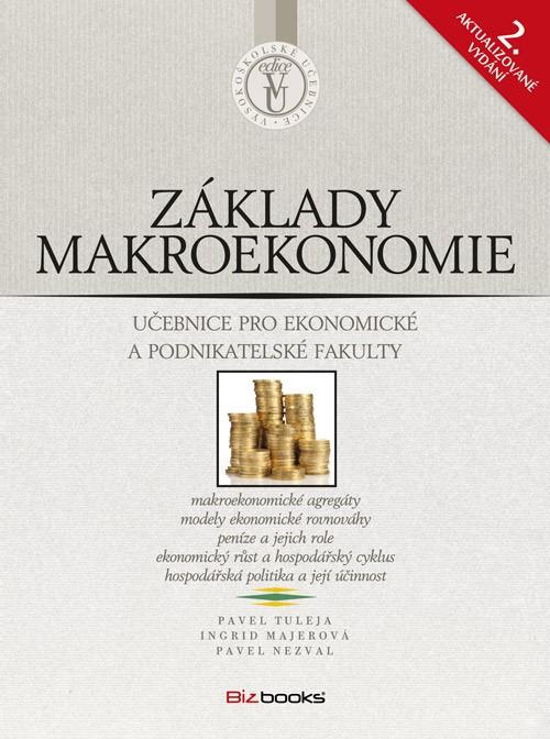 Základy makroekonomie | Ingrid Majerová, Pavel Nezval, Pavel Tuleja