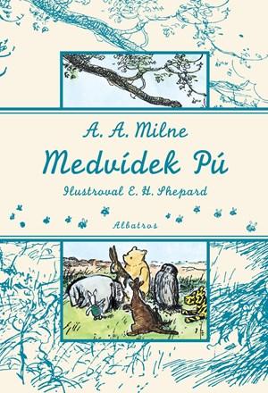 Medvídek Pú | A. A. Milne, E. H. Shepard