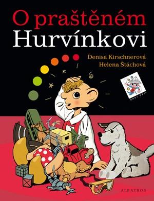 Helena Štáchová, Kirschnerová Denisa – O praštěném Hurvínkovi