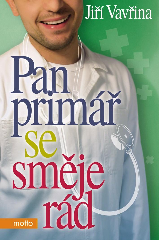 Pan primář se směje rád | Jiří Vavřina