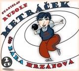 Metráček CD | Stanislav Rudolf