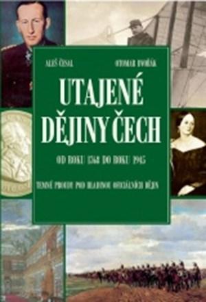 Utajené dějiny Čech 3