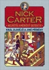 Nick Carter: Král zlodějů a jiné příběhy |
