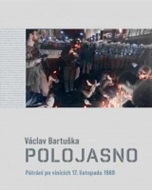 Polojasno: pátrání po vinících 17. listopadu 1989