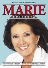 Marie Rottrová | Miroslav Graclík, Václav Nekvapil