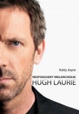 Hugh Laurie: nespokojený melancholik | Katty Joyce