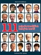 111 nejmilovanějších českých herců