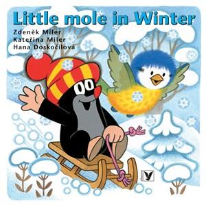 Little Mole in Winter | Hana Doskočilová, Kateřina Miler, Zdeněk Miler