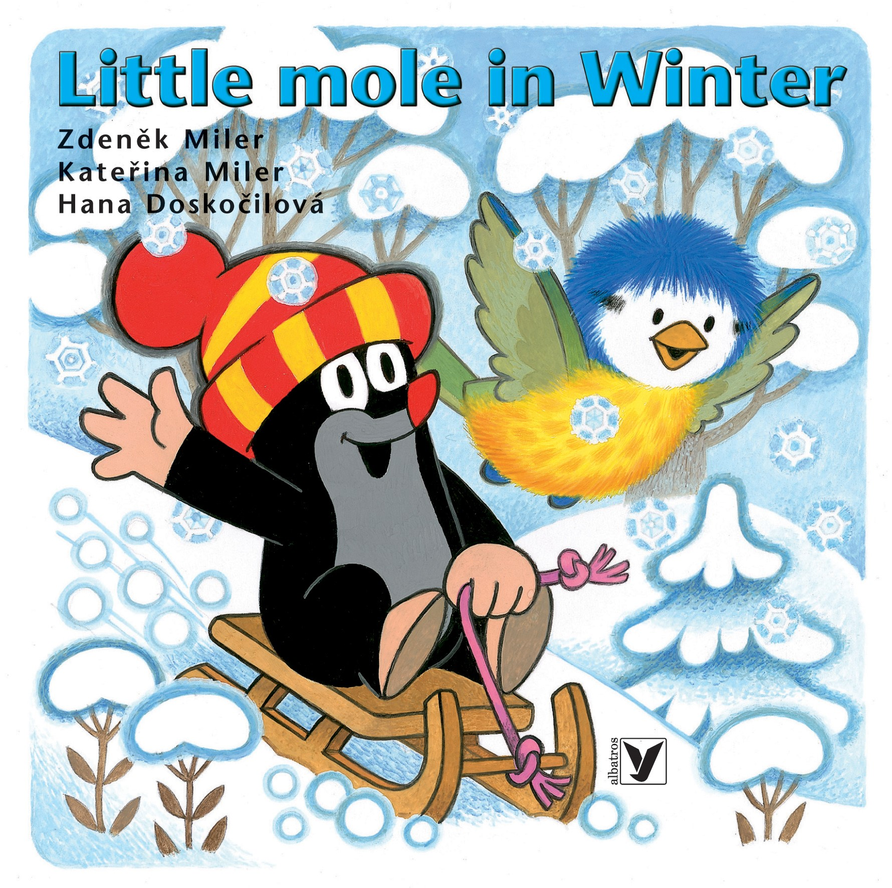 Little Mole in Winter | Kateřina Miler, Hana Doskočilová, Zdeněk Miler