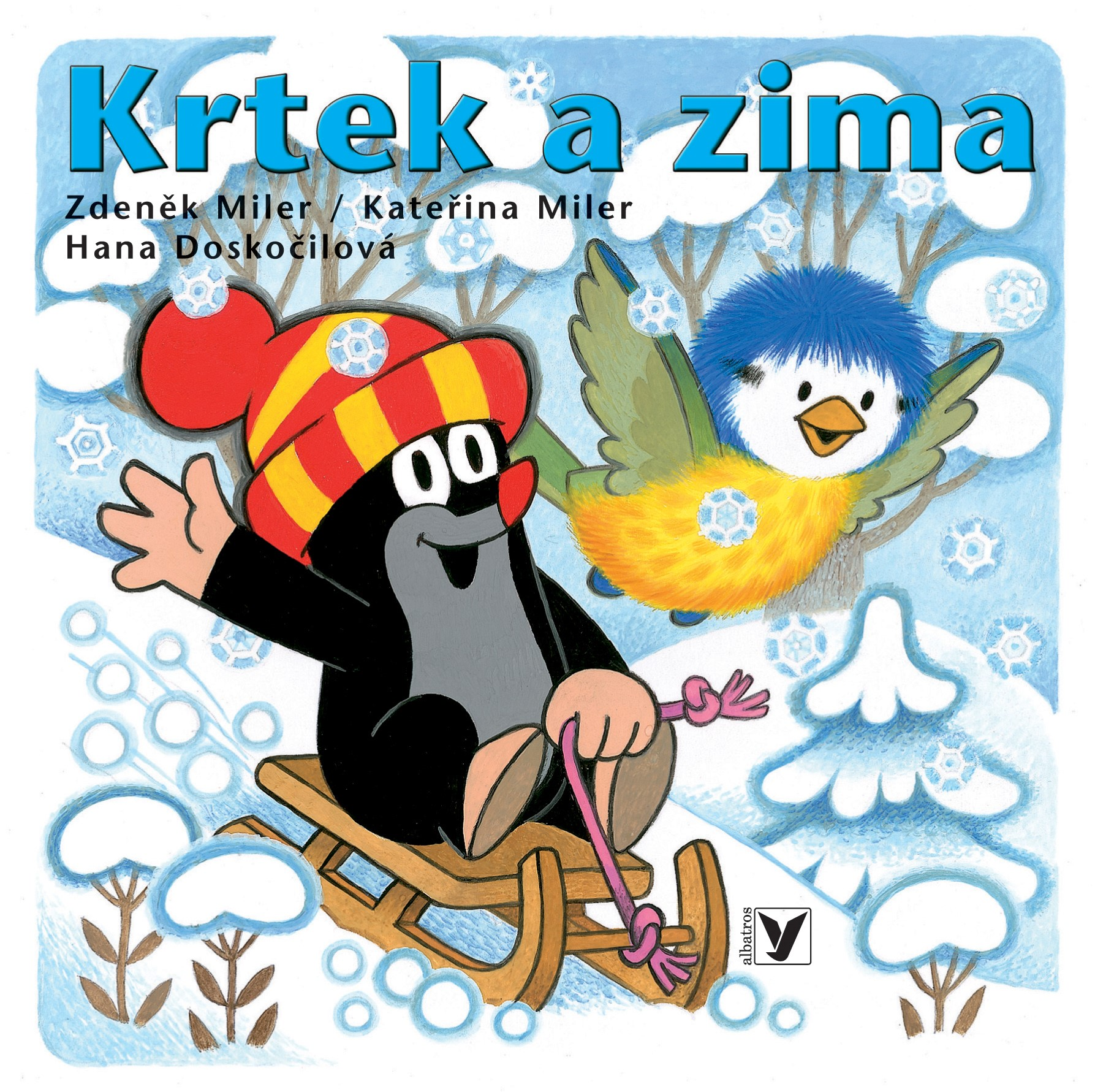 Krtek a zima | Kateřina Miler, Zdeněk Miler, Hana Doskočilová