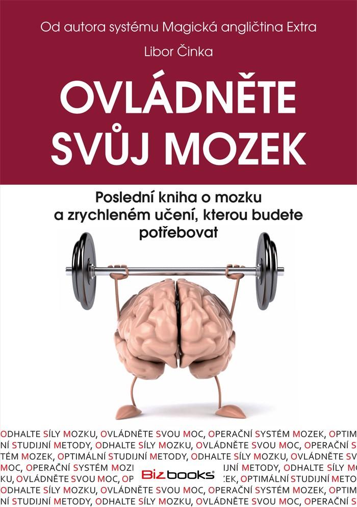 Ovládněte svůj mozek | Libor Činka