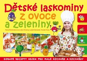 Dětské laskominy z ovoce a zeleniny | Pavla Šmikmátorová