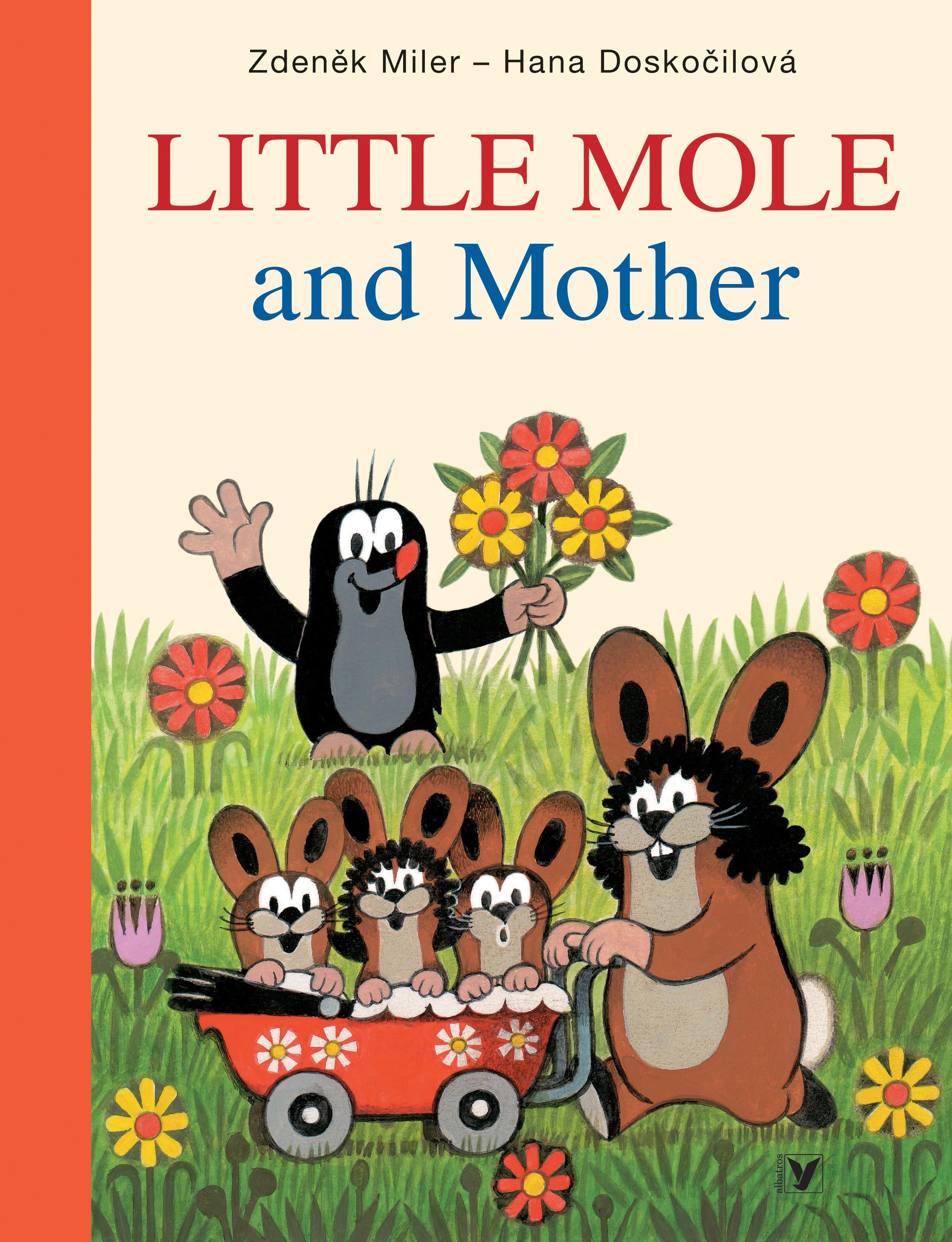 Little Mole and Mother | Hana Doskočilová, Zdeněk Miler