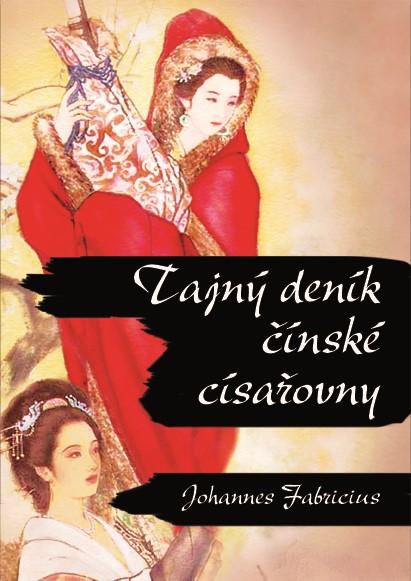 Tajný deník čínské císařovny | Johan Fabricius