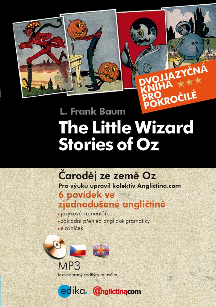 ČARODĚJ ZE ZEMĚ OZ/THE LITTLE WIZARD STORIES OF OZ