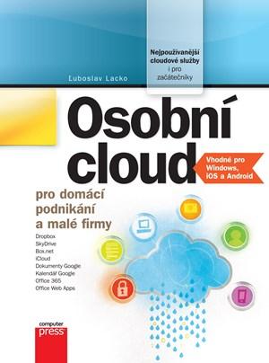 Osobní cloud pro domácí podnikání a malé firmy | Ľuboslav Lacko