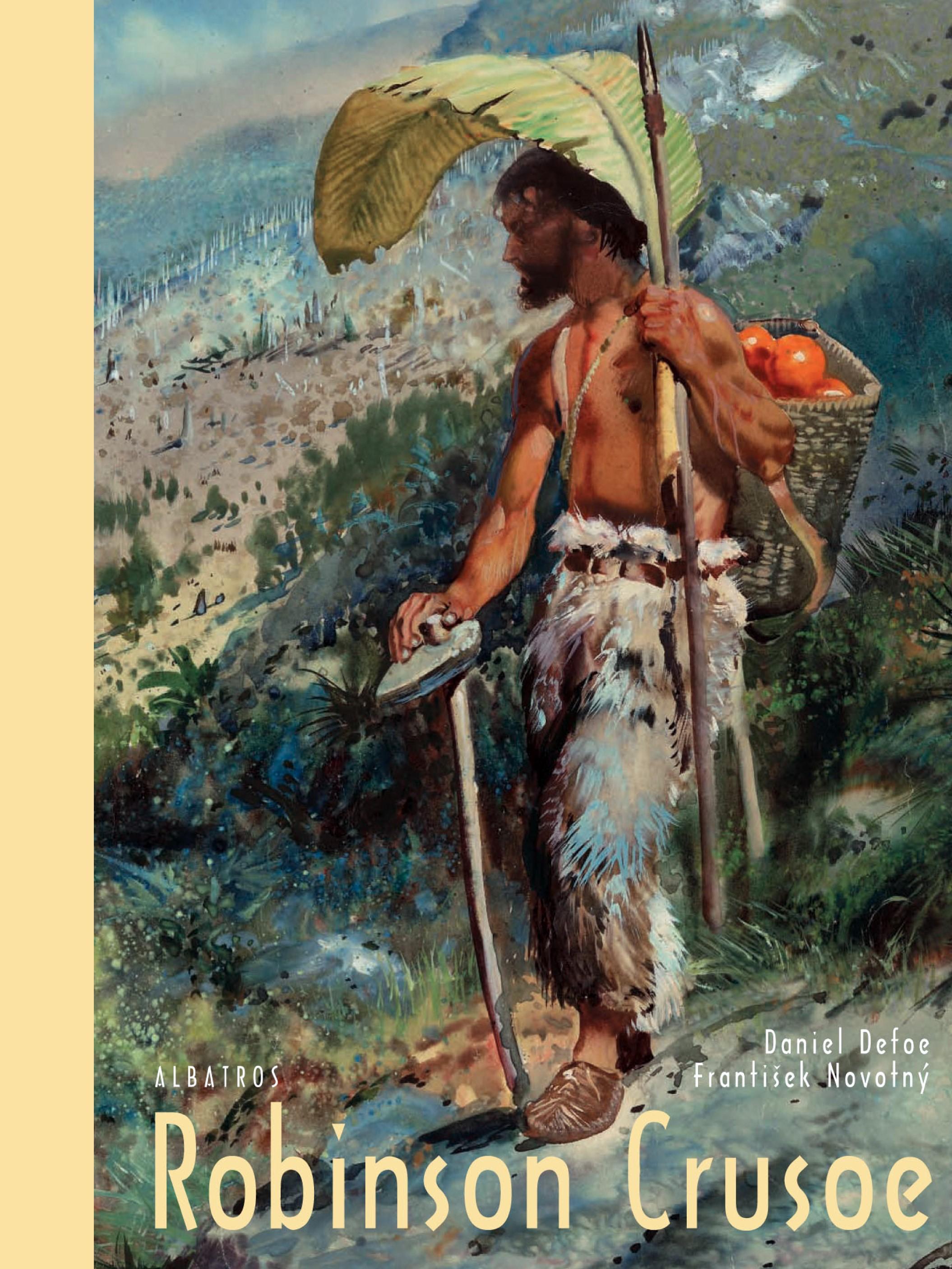 Robinson Crusoe   Daniel Defoe, Zdeněk Burian, František Novotný