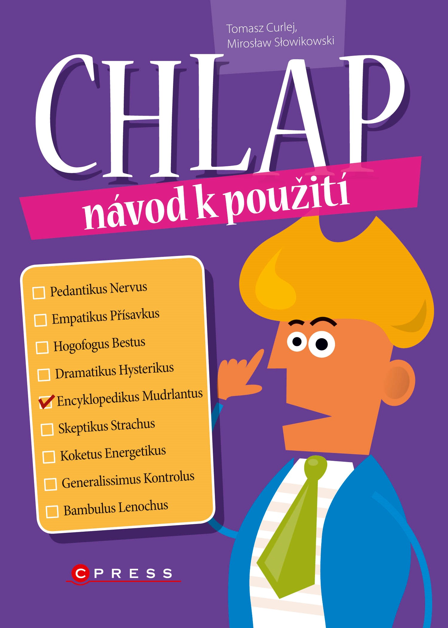 Chlap - návod k použití | Miroslaw Slowikowski, Tomasz Curlej