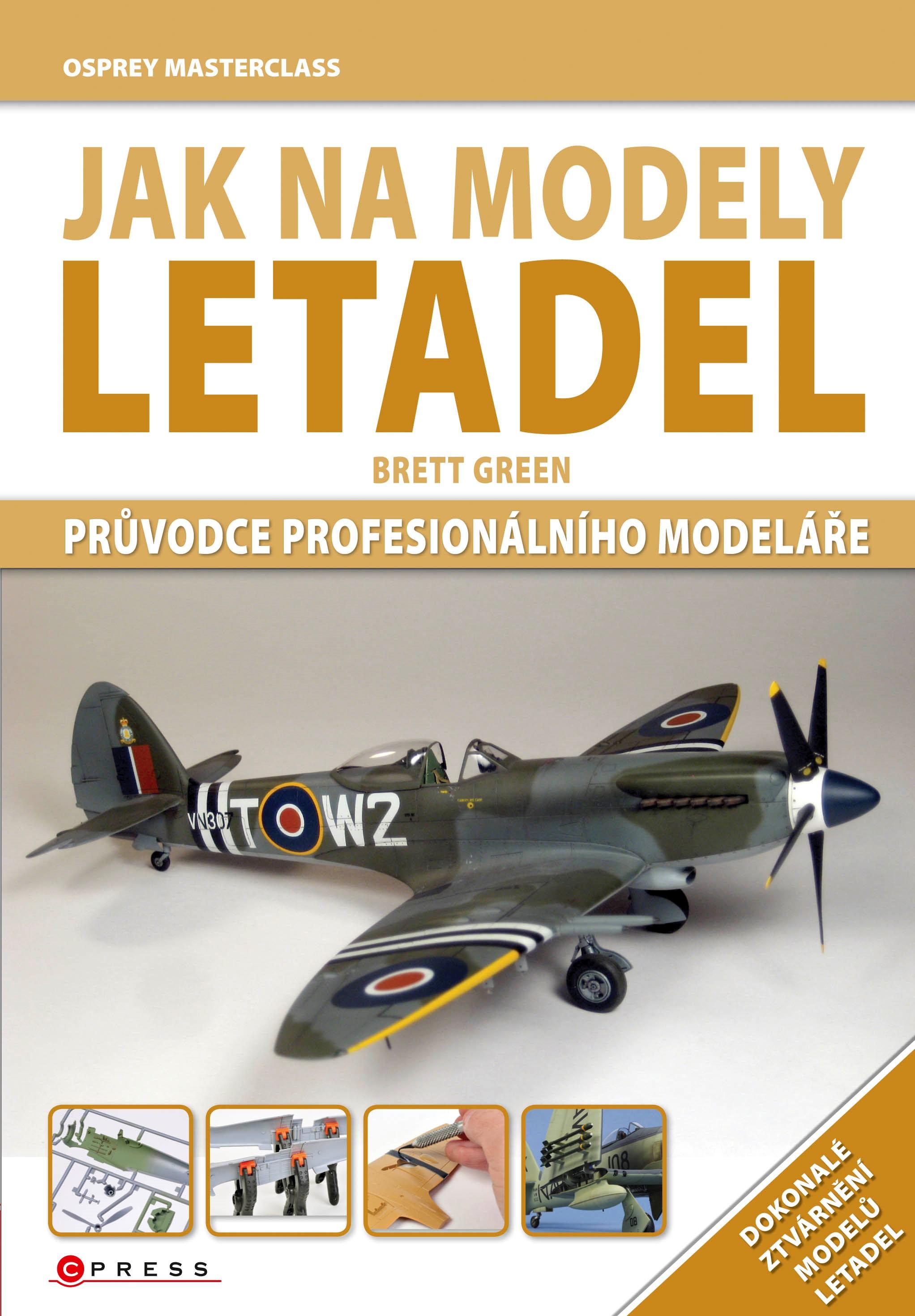 Jak na modely letadel | Brett Green