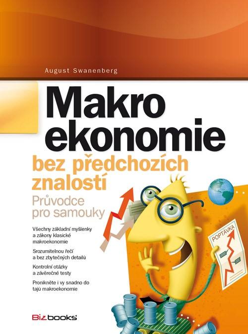 Makroekonomie bez předchozích znalostí | August Swanenberg