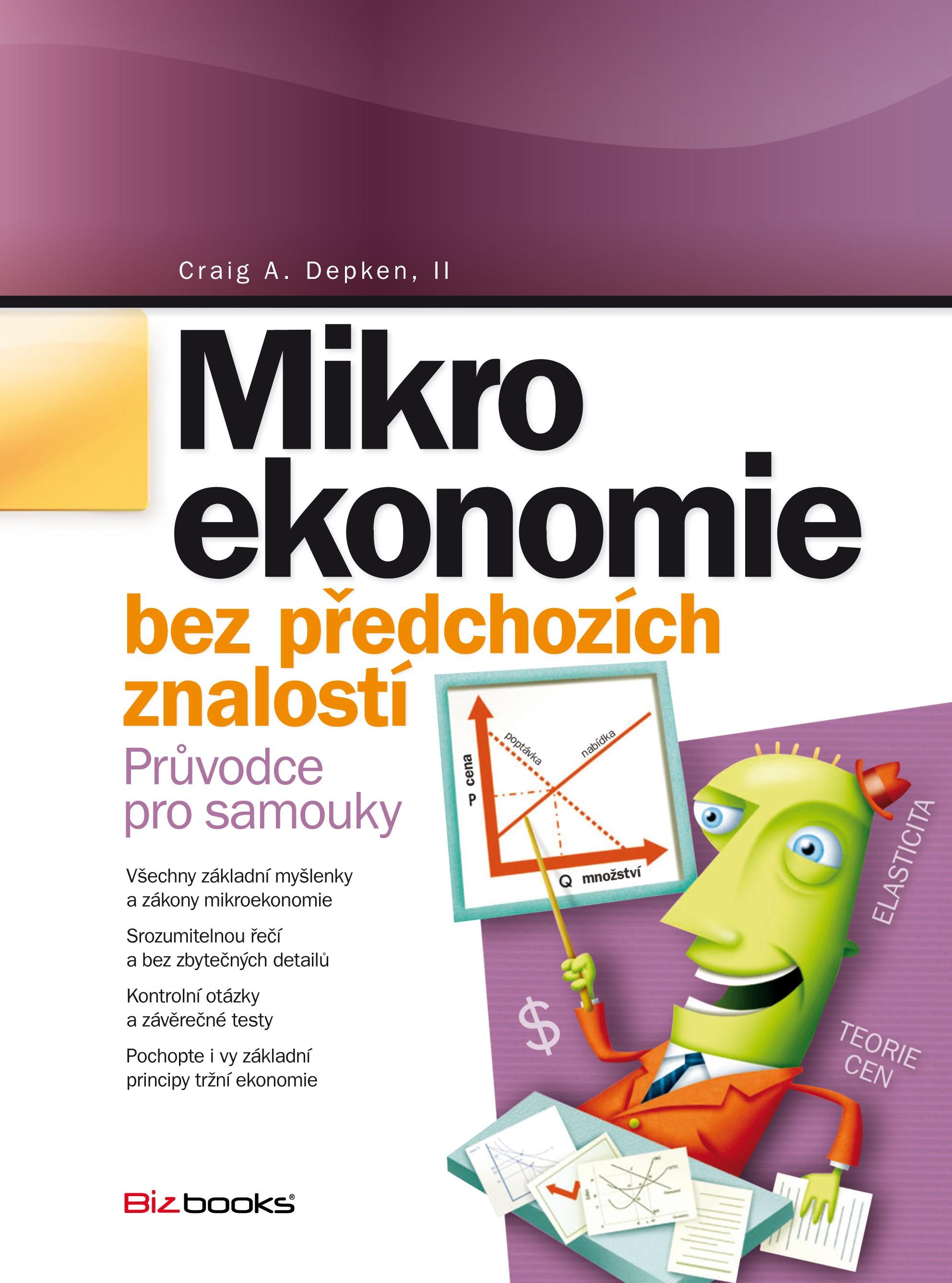 Mikroekonomie bez předchozích znalostí | Craig A. Depken