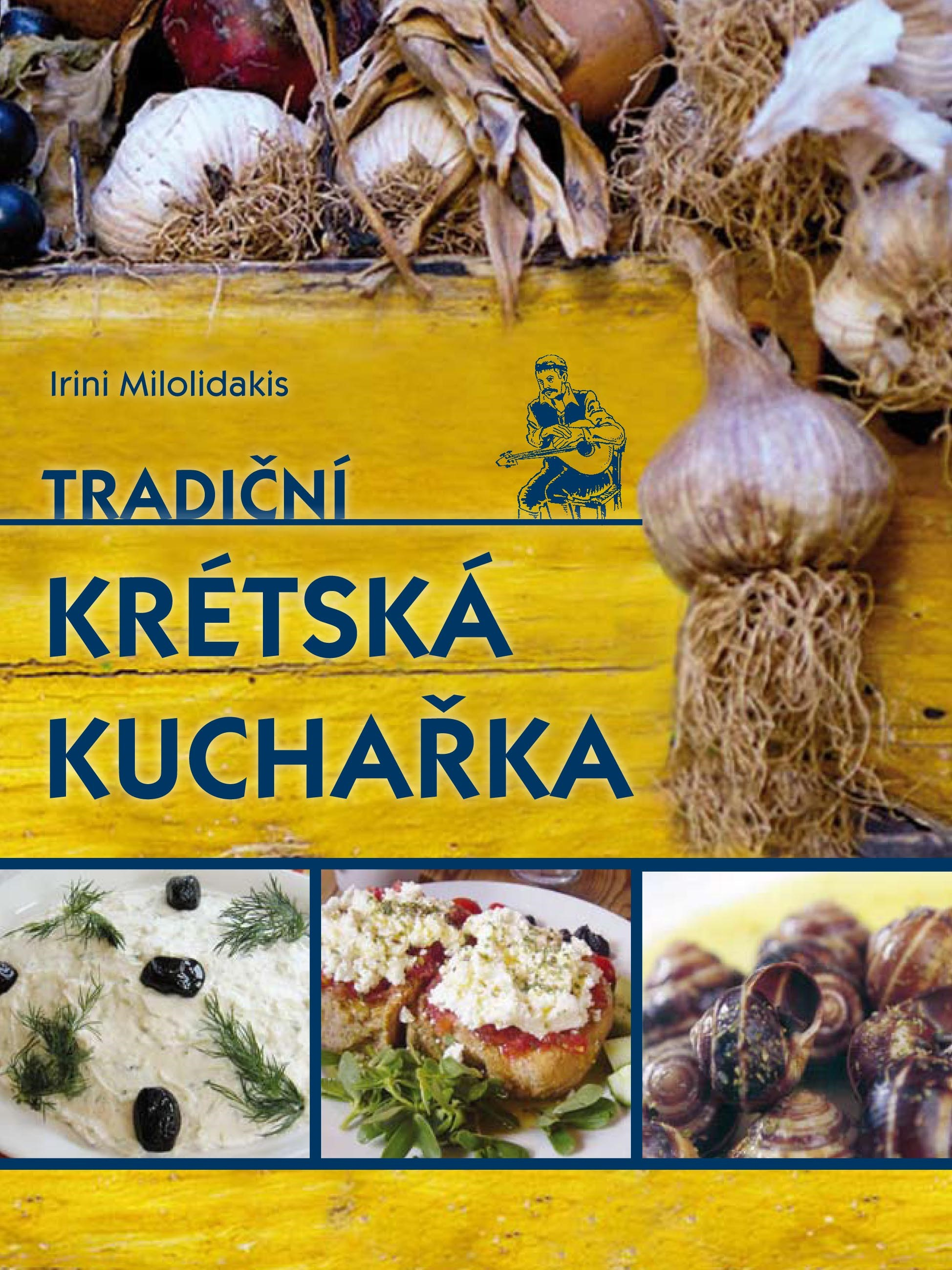 Tradiční krétská kuchařka | Irini Milolidakis
