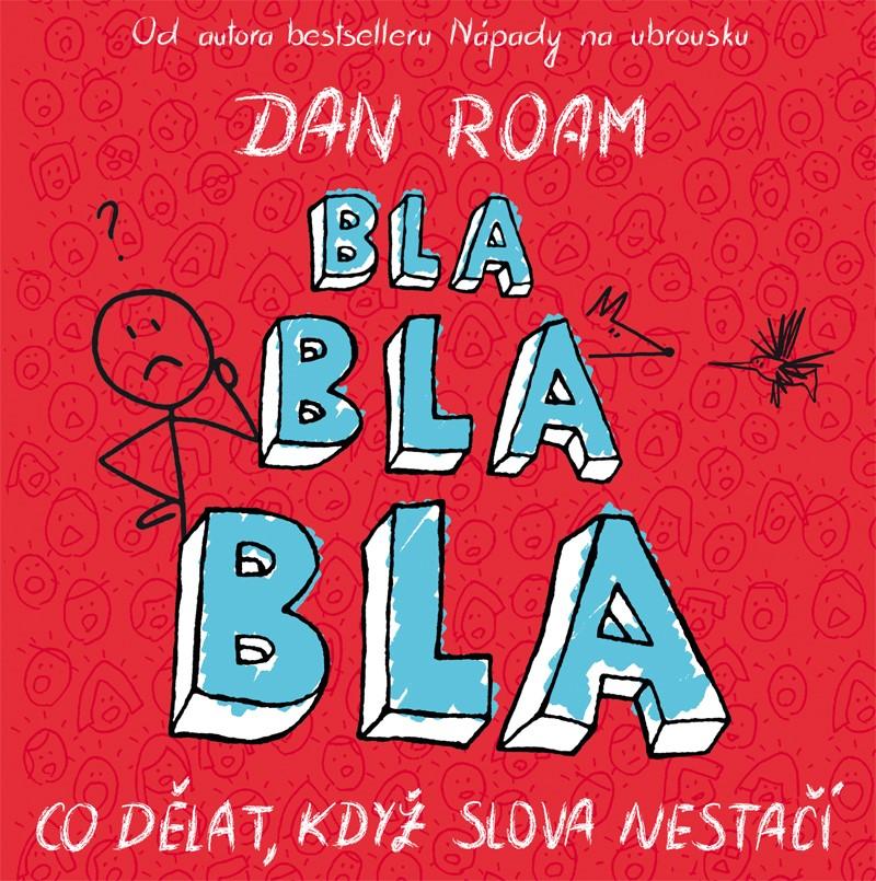 Bla bla bla | Dan Roam