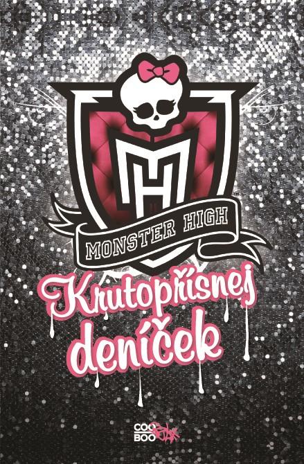 Monster High - Krutopřísnej deníček |