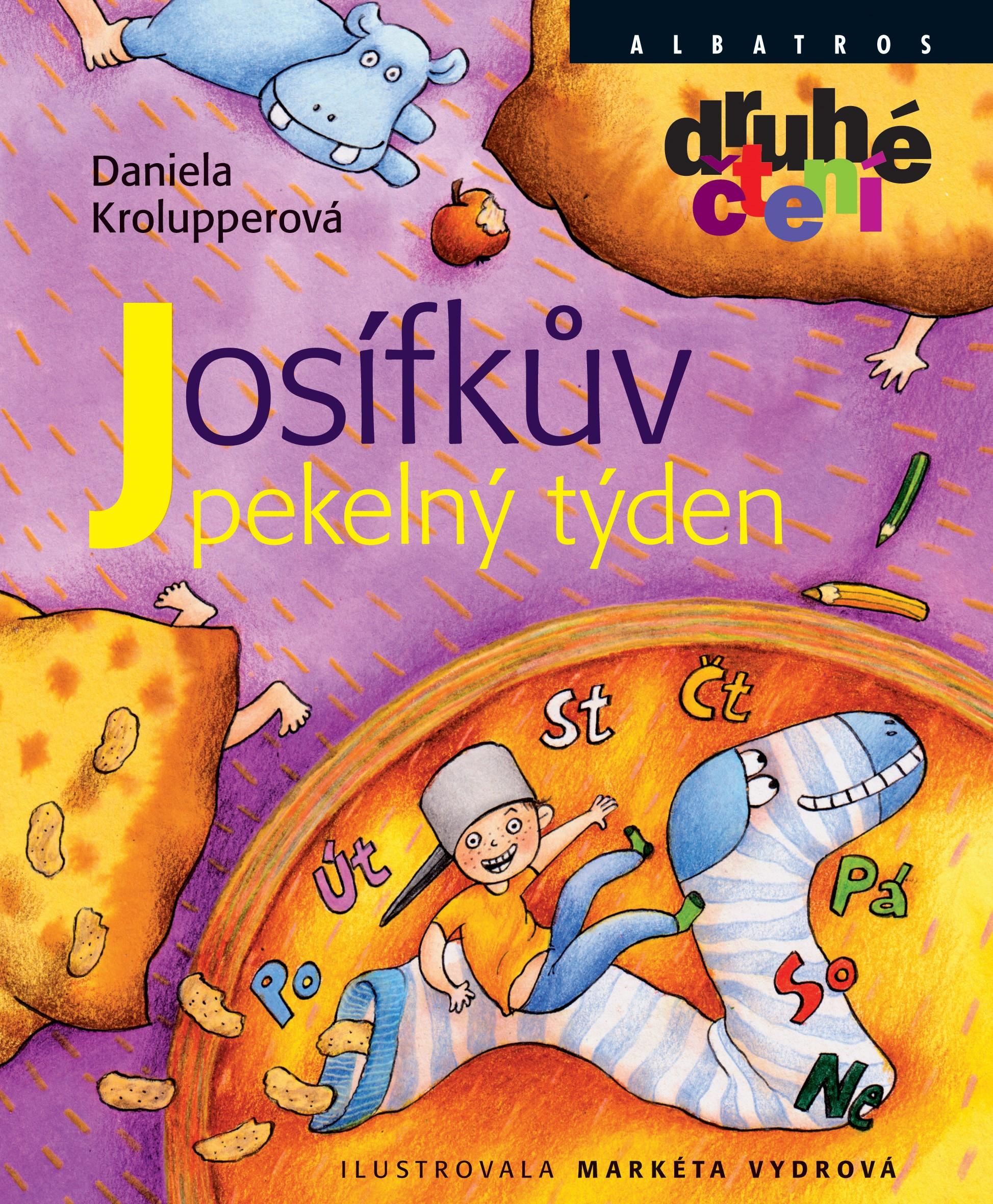 Josífkův pekelný týden   Markéta Vydrová, Daniela Krolupperová
