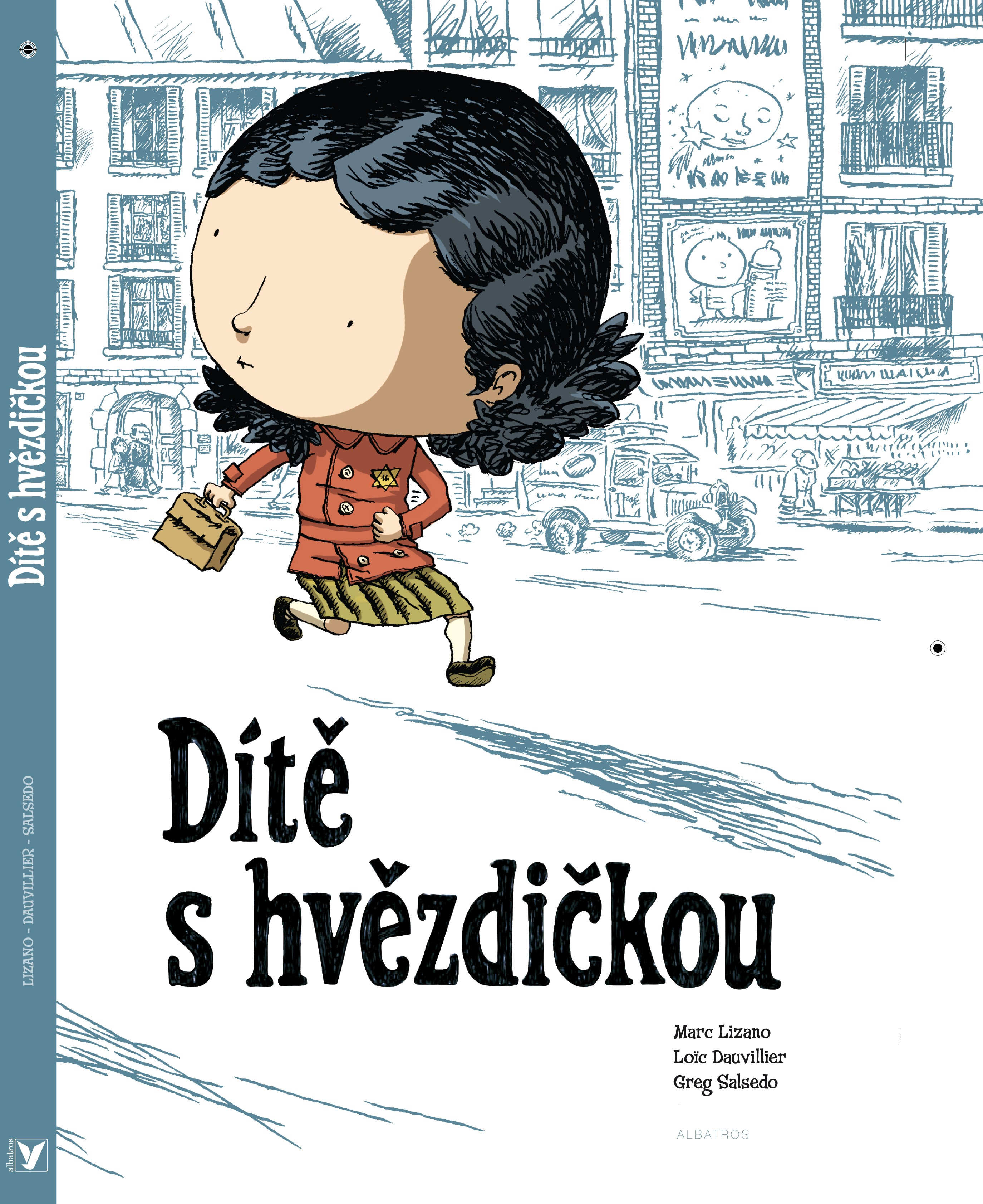 Dítě s hvězdičkou | Loic Dauvillier, Greg Salsedo, Marc Lizano