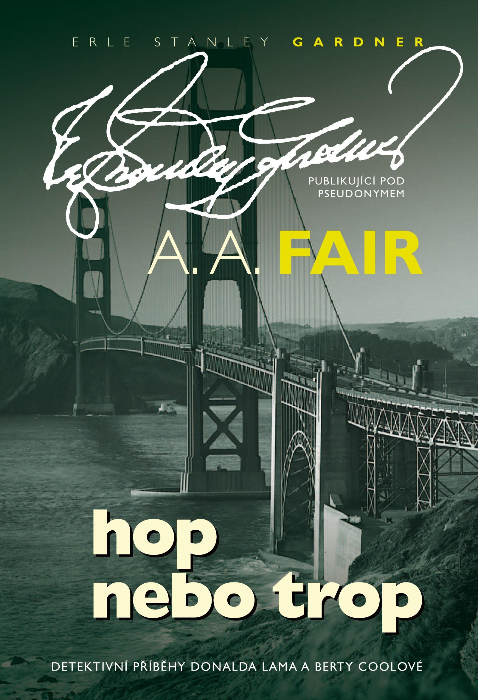 Hop nebo trop | A. A. Fair
