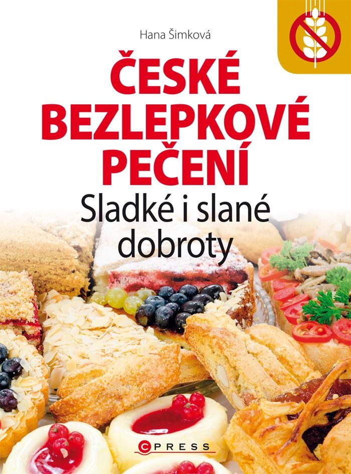 České bezlepkové pečení   Hana Čechová Šimková