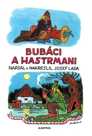 Josef Lada, Jan Vrána – Bubáci a hastrmani