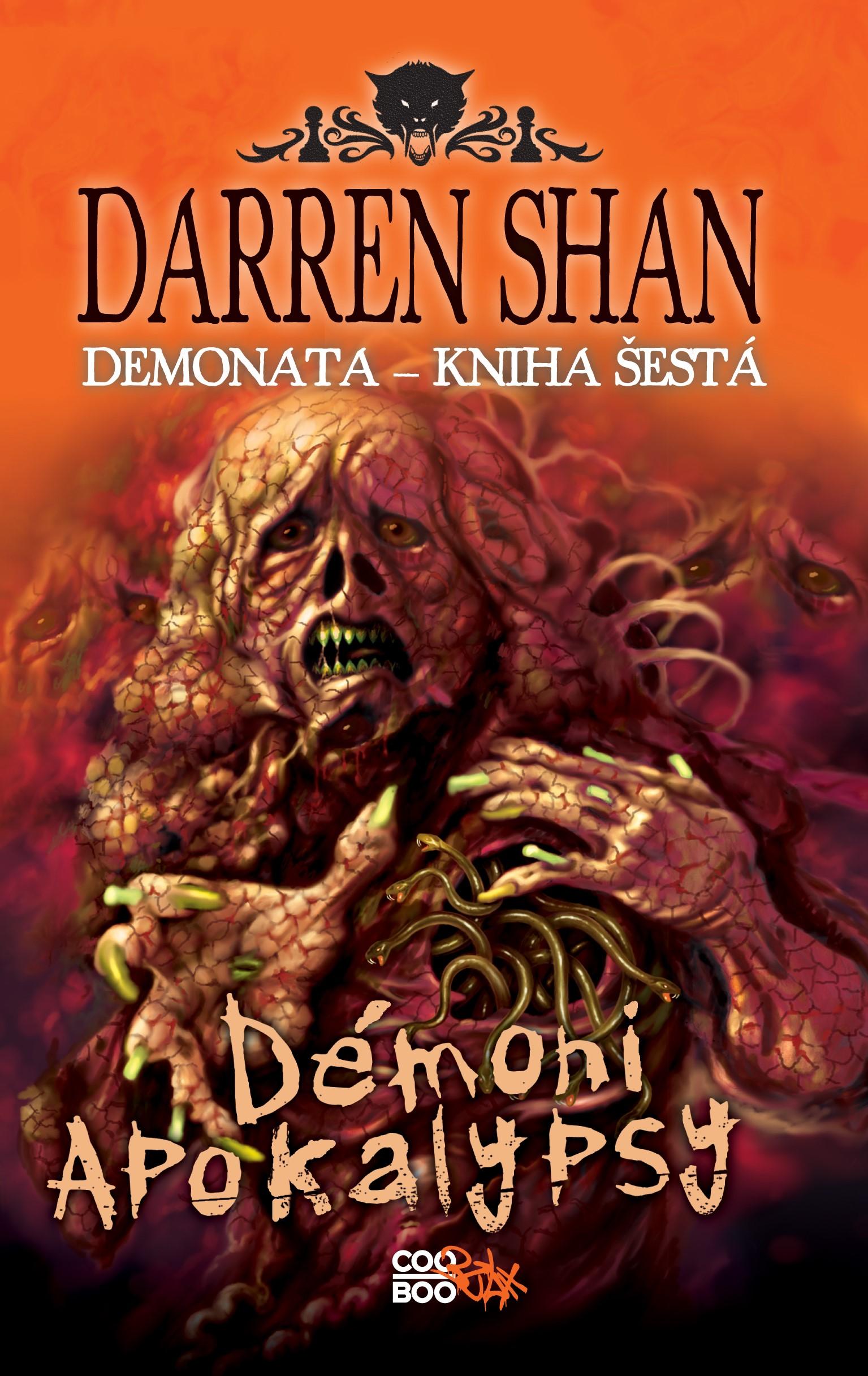Demonata 6 - Démoni apokalypsy | Darren Shan
