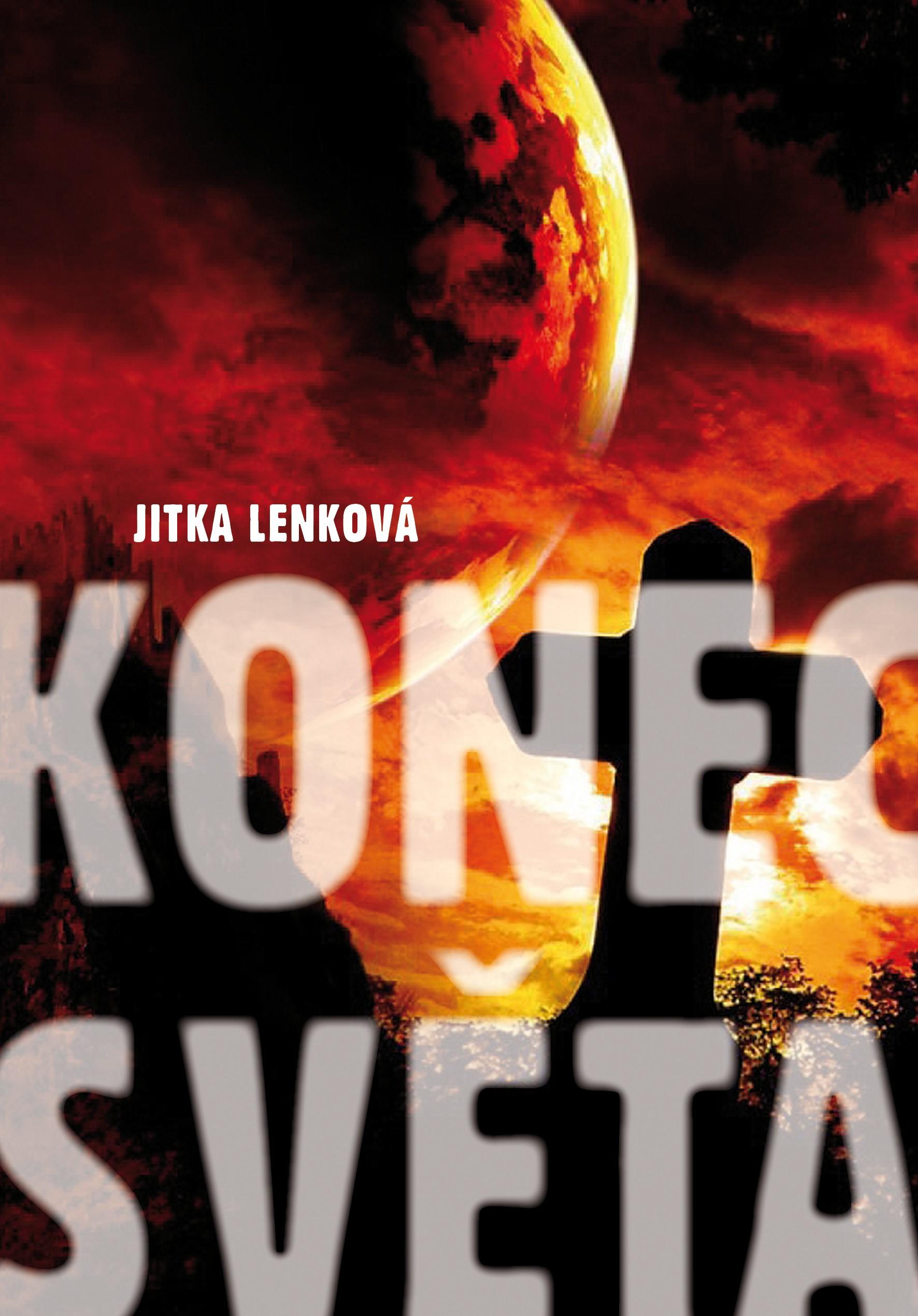 Konec světa | Jitka Lenková