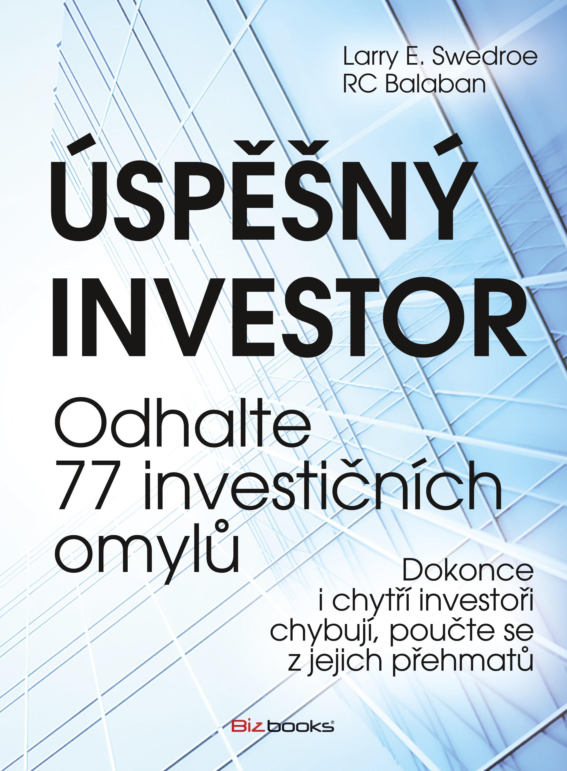 Úspěšný investor | RC Balaban, Larry E. Swedroe