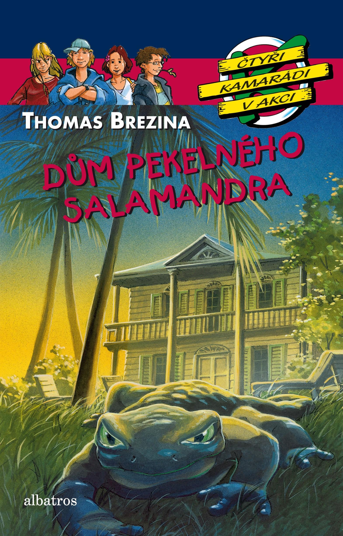 Dům pekelného salamandra | Thomas Brezina
