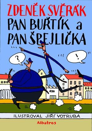Zdeněk Svěrák – Pan Buřtík a pan Špejlička