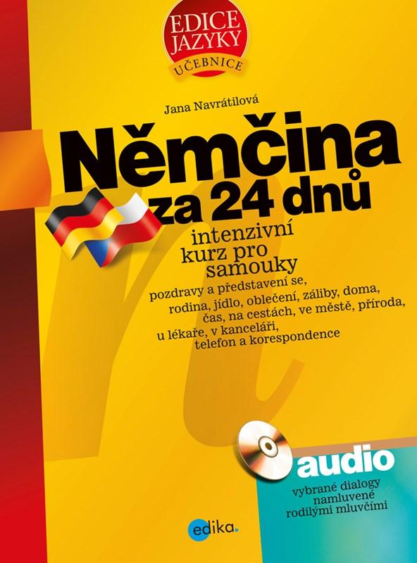 Němčina za 24 dnů. Intenzivní kurz pro samouky | Jana Navrátilová