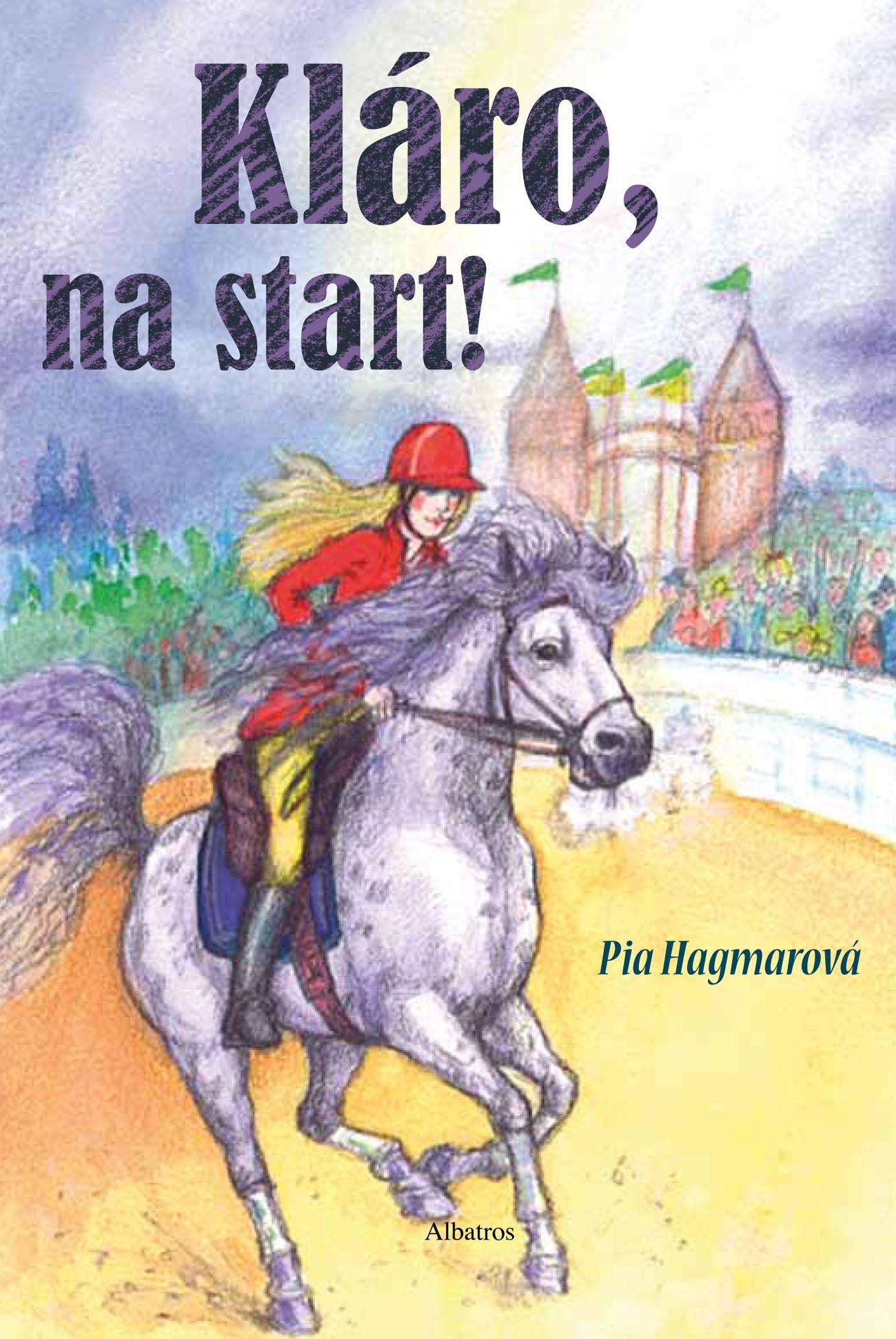 Kláro, na start! | Pia Hagmarová