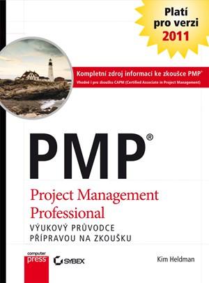 PMP Praktický průvodce přípravou na zkoušku | Kim Heldman
