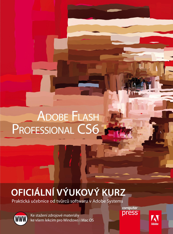 Adobe Flash CS6: Oficiální výukový kurz | Adobe Creative Team