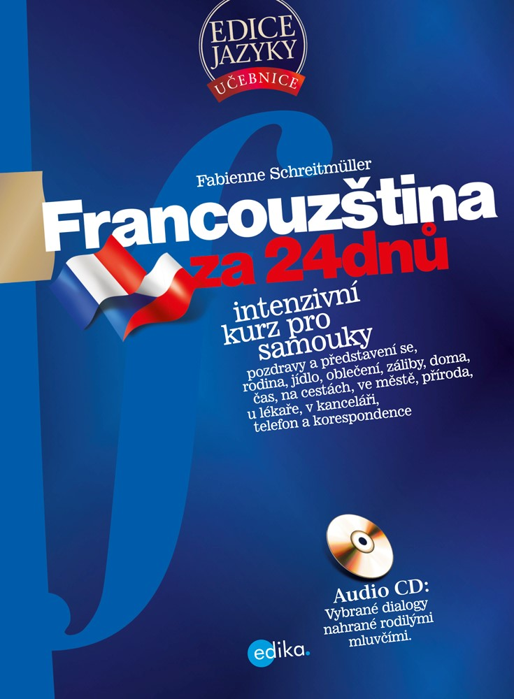 FRANCOUZŠTINA ZA 24 DNŮ (+CD)
