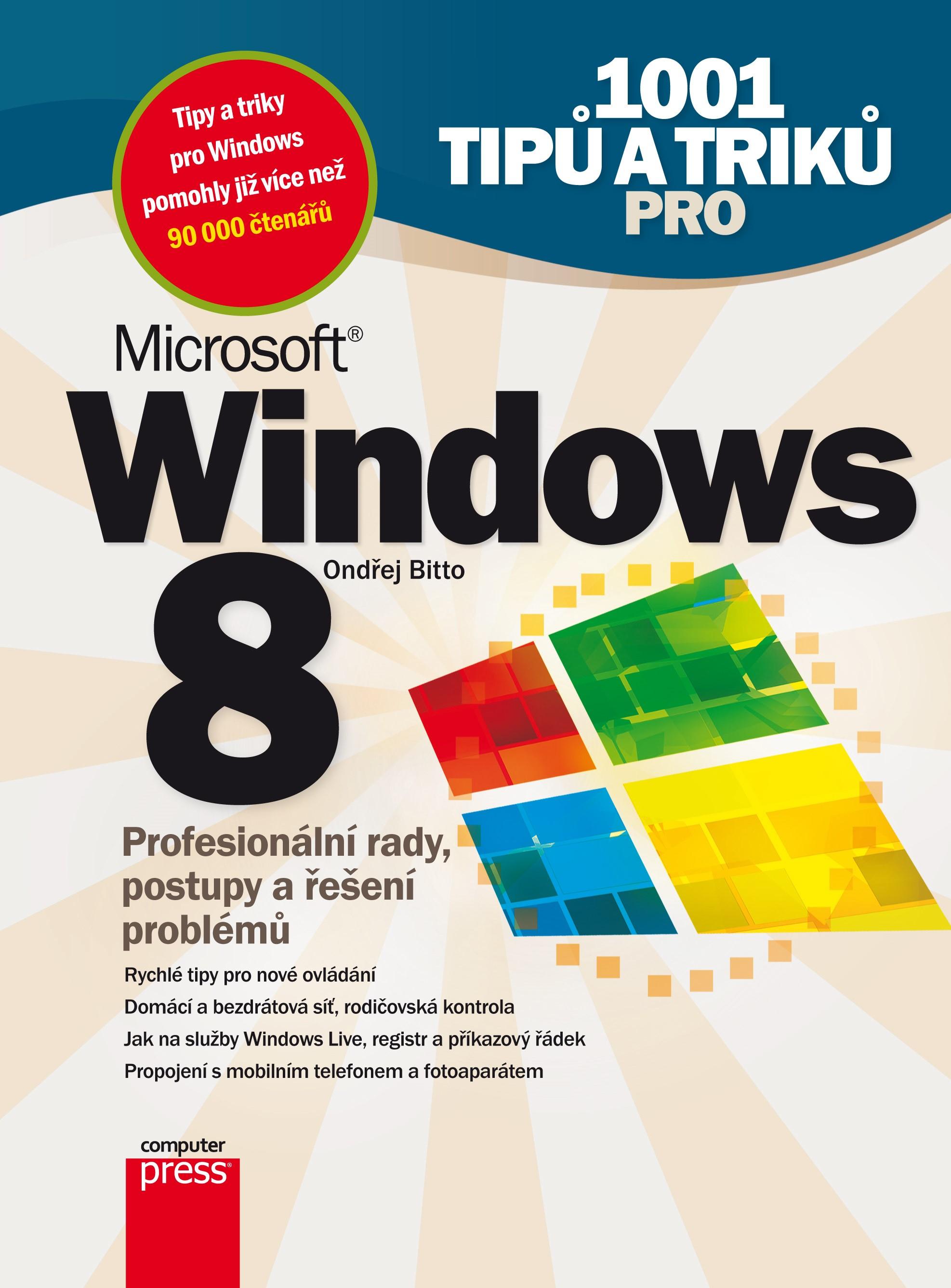 1001 TIPŮ A TRIKŮ PRO WINDOWS 8