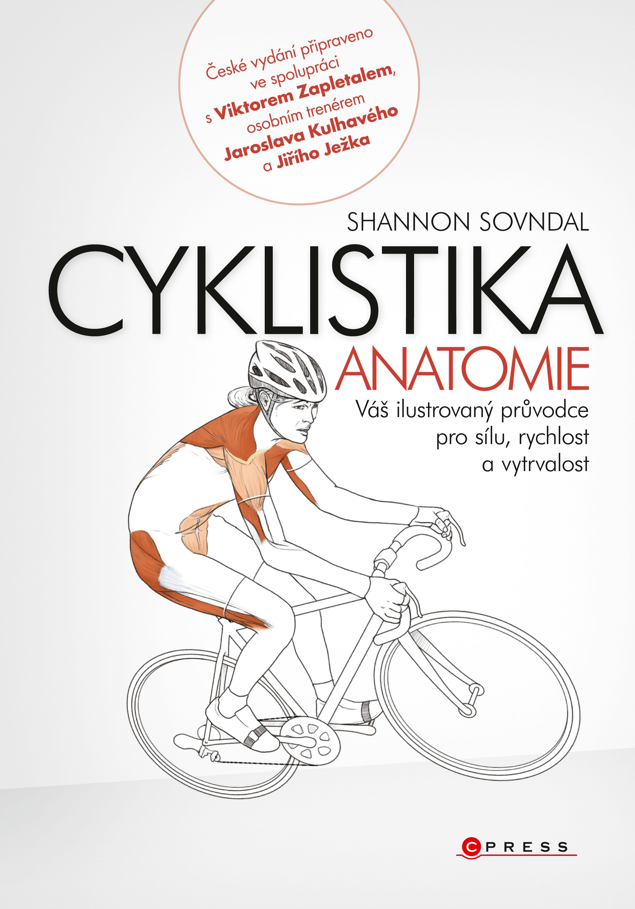 Cyklistika - anatomie | Shannon Sovndal